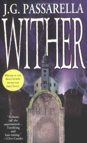 Wither by J.G. Passarella
