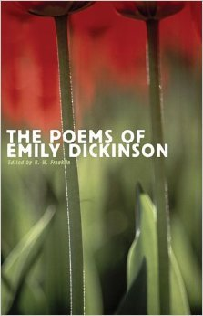 The Poems of Emily Dickinson Reading Edition