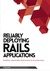 Reliably Deploying Rails Applications by Ben  Dixon