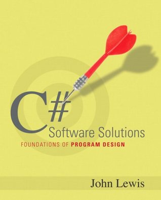 C# Software Solutions: Foundations of Program Design