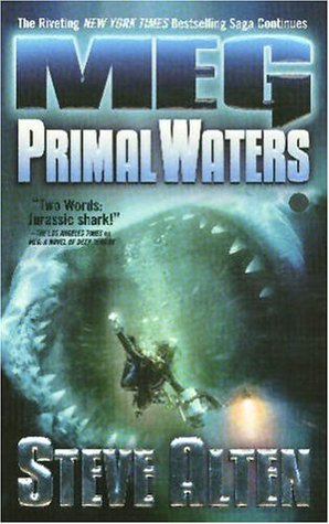 Primal Waters by Steve Alten