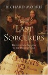 The Last Sorcerers: The Path from Alchemy to the Periodic Table