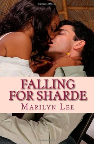 Falling For Sharde by Marilyn Lee