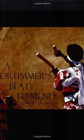 A Drummer's Beat to Mend by Kei Swanson