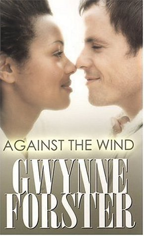 Against the Wind by Gwynne Forster