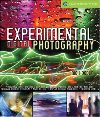 Download online Experimental Digital Photography by Rick Doble iBook