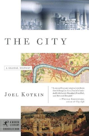 The City: A Global History (Modern Library Chronicles #21)