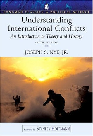 Understanding International Conflicts: An Introduction to Theory and History (Longman Classics in Political Science)