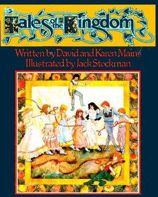 Tales of the Kingdom by David R. Mains