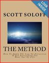 The Method: How To Apply The Law Of Attraction & Get Everything You Want Out Of Life (Law of Attraction Series #1)