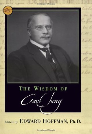 The Wisdom of Carl Jung by Edward Hoffman