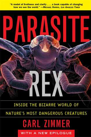 Parasite Rex (with a New Epilogue) by Carl Zimmer