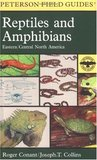 A Field Guide to Reptiles and Amphibians: Eastern and Central North America