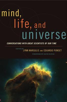 Mind, Life, and Universe by Lynn Margulis