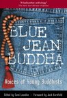 Blue Jean Buddha: Voices of Young Buddhists