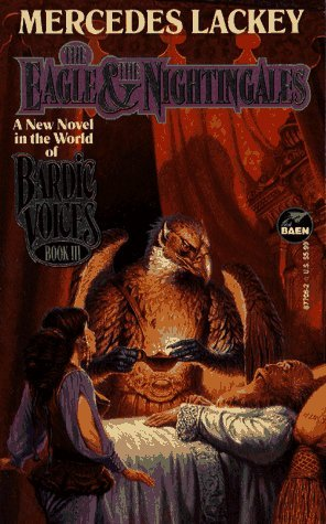 The Eagle & the Nightingales by Mercedes Lackey