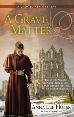 A Grave Matter (Lady Darby, #3)