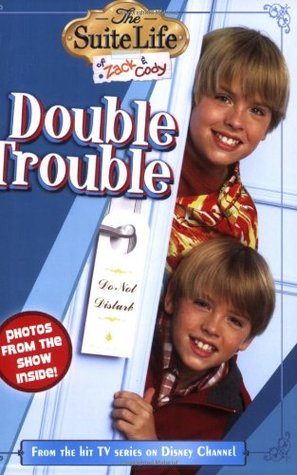 Double Trouble (The Suite Life of Zack & Cody, #2)
