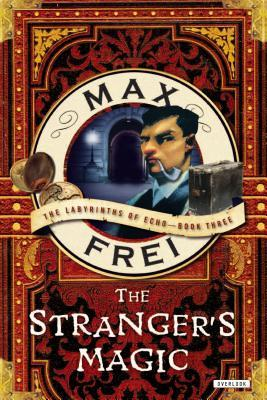 The Stranger's Magic by Max Frei