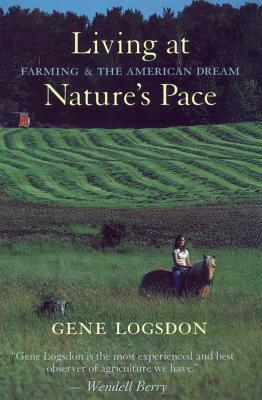 Living at Nature's Pace by Gene Logsdon