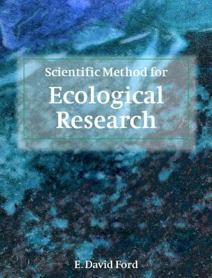 Download free Scientific Method for Ecological Research by E. David Ford PDB