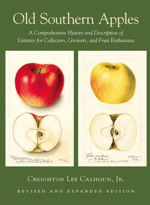 Old Southern Apples, Revised & Expanded
