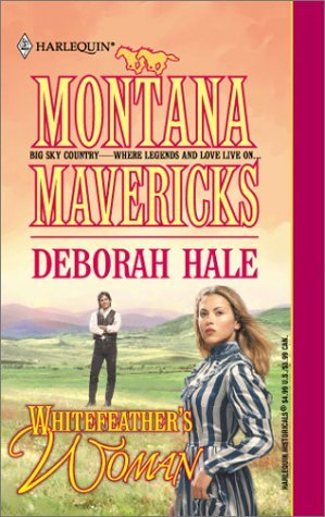 Whitefeather's Woman by Deborah Hale