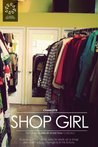 Shop Girl (A Little Bit of Girl Time: Volume I)