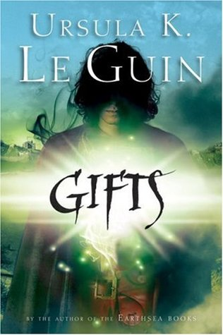 Gifts (Annals of the Western Shore) - Ursula K. Le Guin