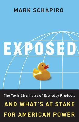 Exposed: The Toxic Chemistry Of Everyday Products And Whats At Stake For American Power