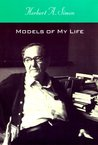 Models of My Life by Herbert A. Simon
