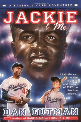 Jackie & Me (A Baseball Card Adventure #2)