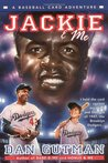 Jackie & Me (A Baseball Card Adventure, #2)