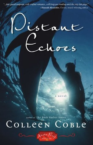 Distant Echoes by Colleen Coble