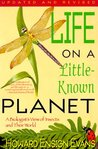 Life on Little Known Planet by Howard E. Evans