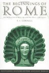 The Beginnings of Rome: Italy from the Bronze Age to the Punic Wars, Ca 1,000-264 BC (History of the Ancient World)