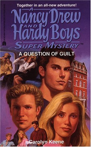 A Question of Guilt by Carolyn Keene