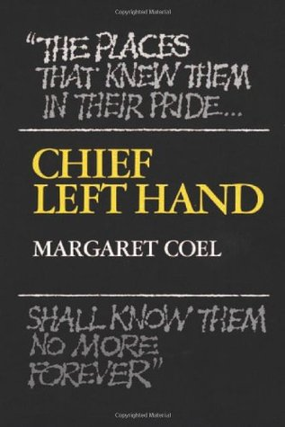 Chief Left Hand: Southern Arapaho by Margaret Coel - Signed 1st Edition, 1981 HC