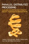 Parallel Distributed Processing, Vol. 2: Psychological and Biological Models