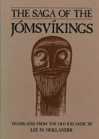 The Saga of the Jomsvikings by Anonymous