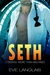 Seth (Cyborgs: More Than Machines, #5)