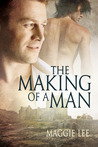 The Making of a Man (The Mark of a Man, #3)