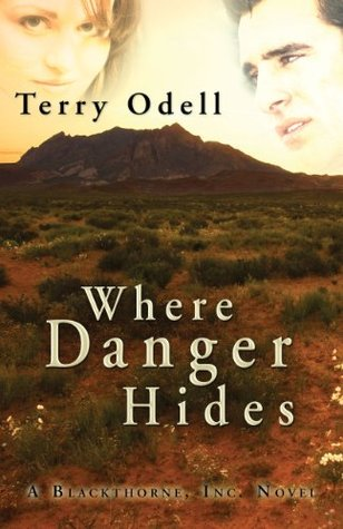 Where Danger Hides by Terry Odell