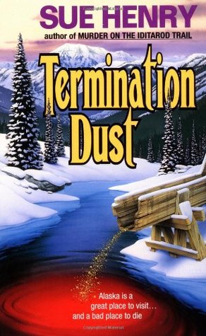 Termination Dust by Sue Henry