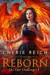 Reborn (The Fate Challenges, #1)