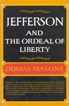 Jefferson and the Ordeal of Liberty