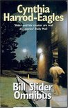 The Bill Slider Omnibus (Bill Slider, #1-3)