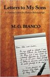 Letters to My Sons by M.G. Bianco