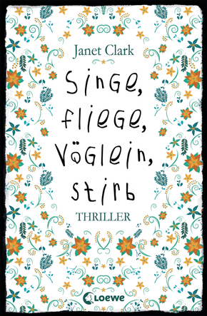 Singe, fliege, Vöglein, stirb