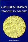 Golden Dawn Enochian Magic